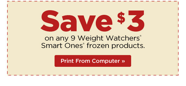 Save $3 on any 9 WeightWatchers® Smart Ones® frozen products. Print Coupon